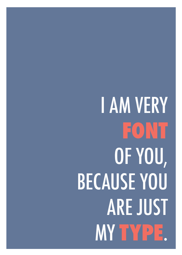 I am very font of you...